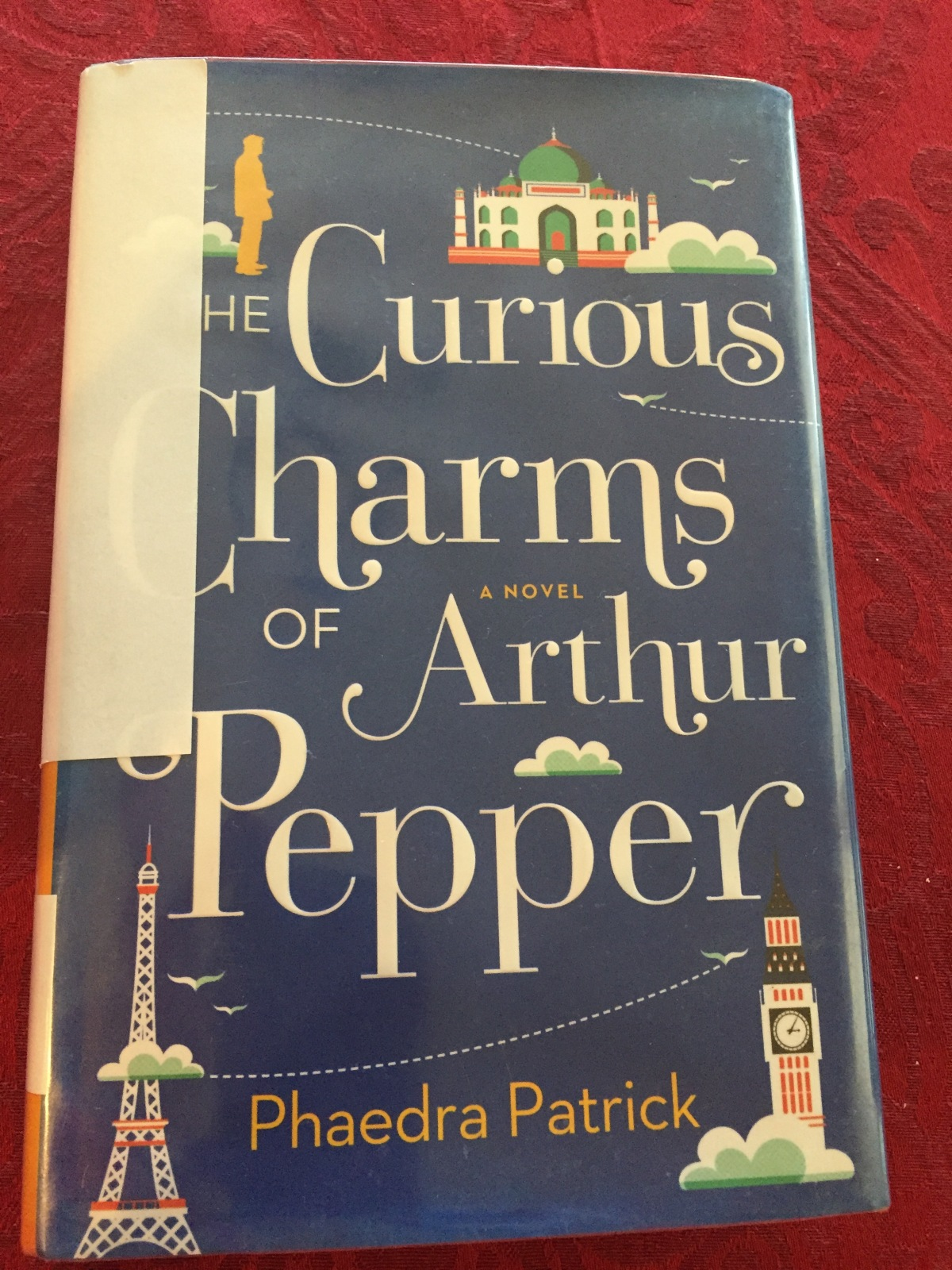 Beach House Book #8 – The Curious Charms of Arthur Pepper by Phaedra Patrick