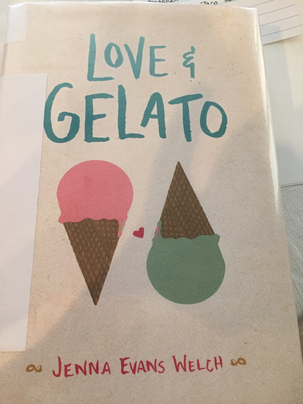 Beach House Book #10 – Love & Gelato by Jenna Evans Welch
